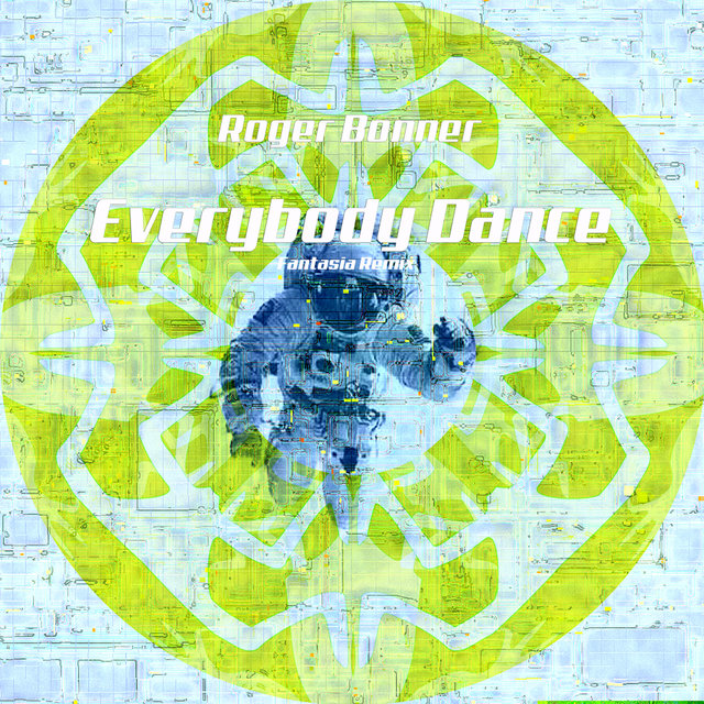 Everybody Dance (Fantasia Remix)