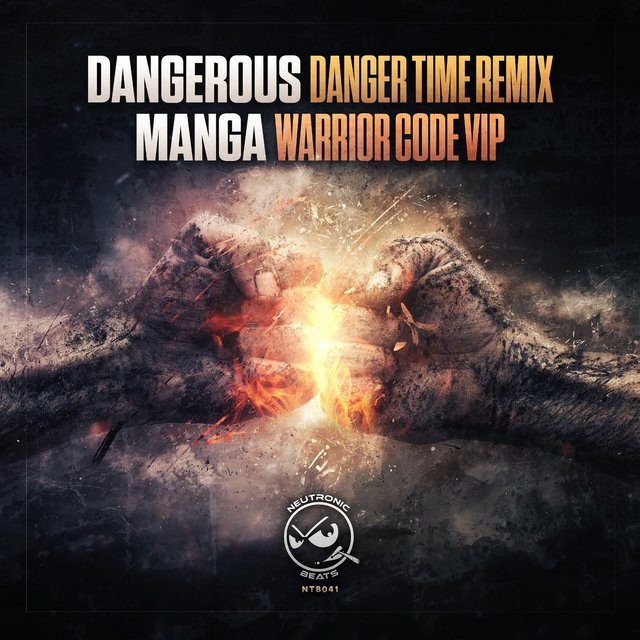 Danger Time Remix / Warrior Code VIP
