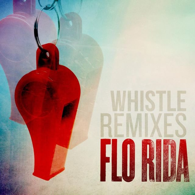 Whistle (Remixes)