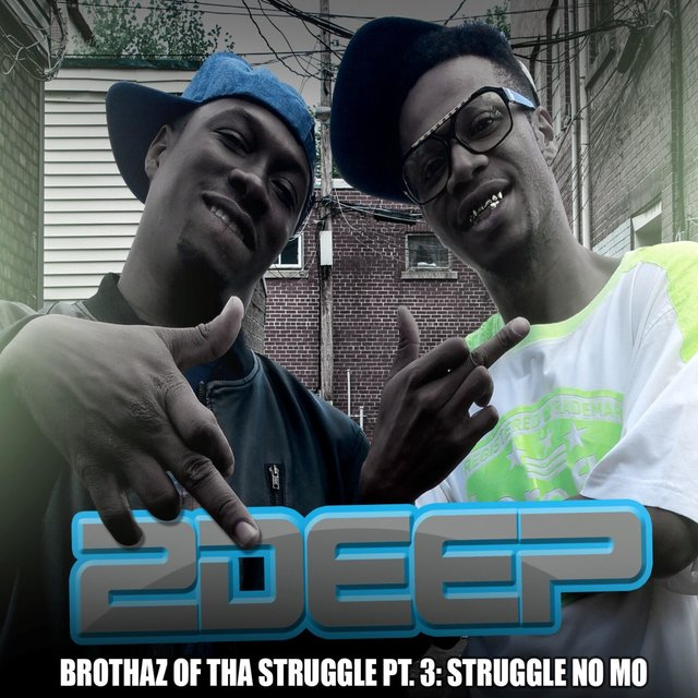 Brothaz of Tha Struggle, Pt. 3: Struggle No Mo