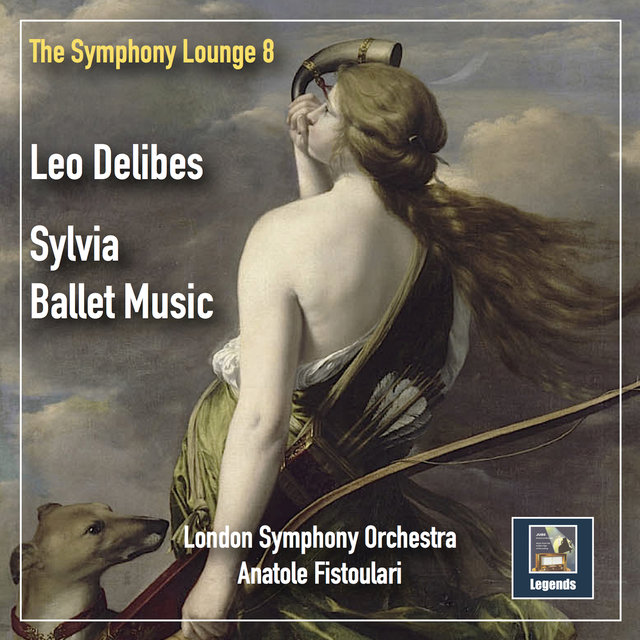 The Symphony Lounge, Vol. 8: Delibes – Sylvia (Remastered 2019)