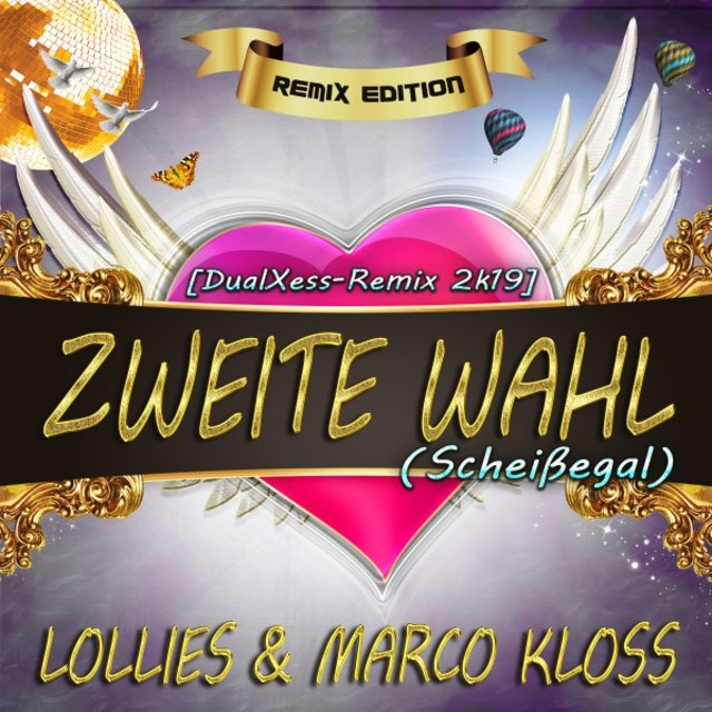 Zweite Wahl (Scheissegal) • Remix Edition [Dualxess Remix 2K19]