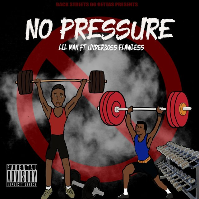 No Pressure (feat. Underboss Flawless)