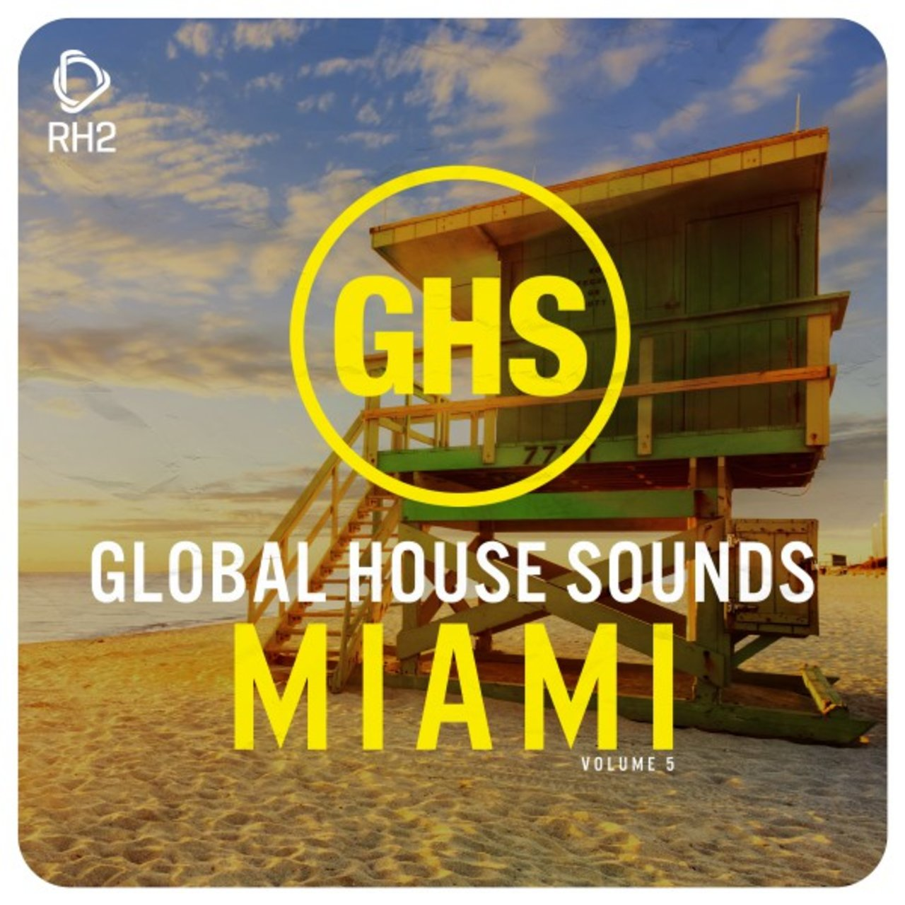 Global House Sounds - Miami, Vol. 5