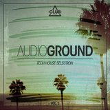Audioground - Tech House Selection, Vol. 2
