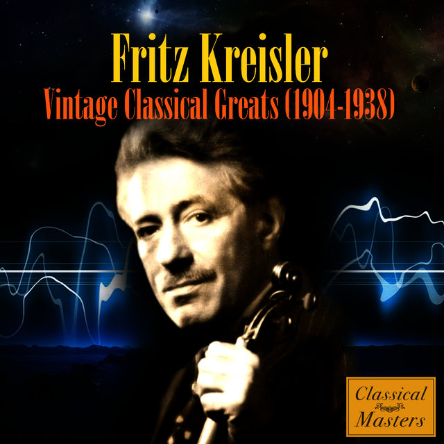 Vintage Classical Greats (1904-1938)