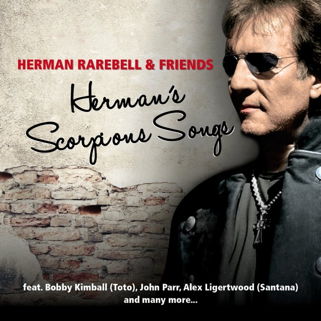Herman Rarebell & Friends - Herman's Scorpions Songs