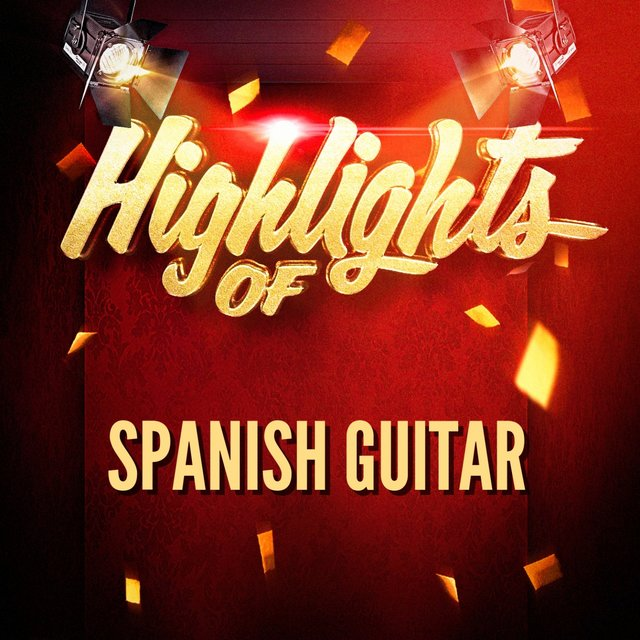 Highlights Of Spanish Guitar
