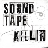 Soundtape Killin