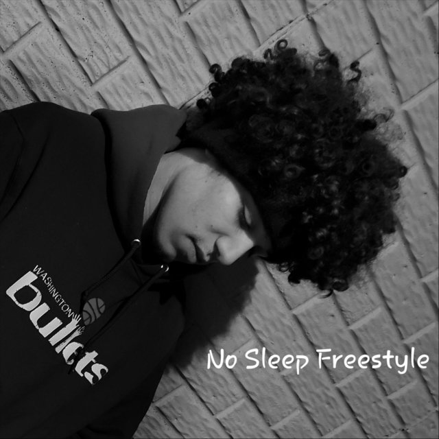 No Sleep Freestyle