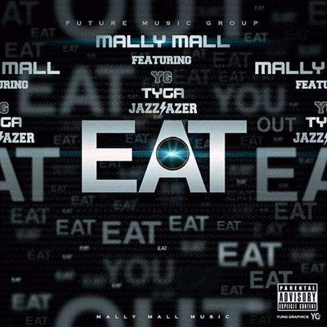 Eat (feat. YG, Tyga & Jazz Lazer) - Single