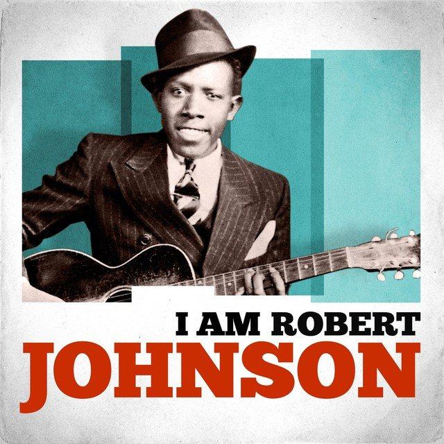I Am Robert Johnson