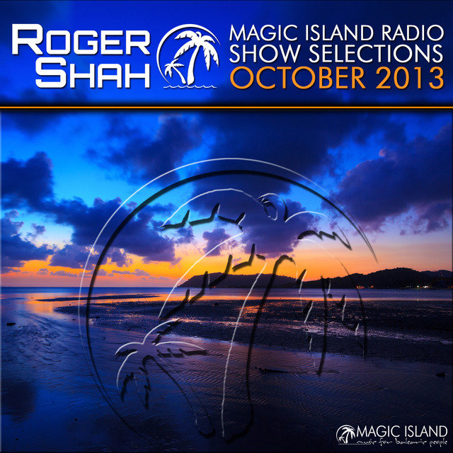 Magic Island Radio Show Selections October 2013