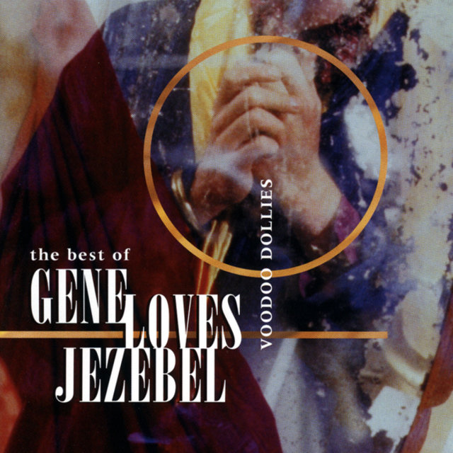 The Best Of Gene Loves Jezebel - Voodoo Dollies