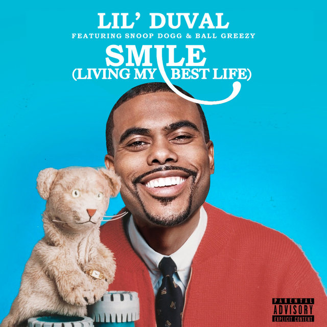 Smile (Living My Best Life) [feat. Snoop Dogg & Ball Greezy]