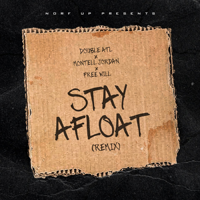 Stay Afloat (Remix)