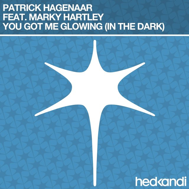 You Got Me Glowing (In the Dark) [Remixes]