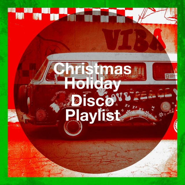 Christmas Holiday Disco Playlist