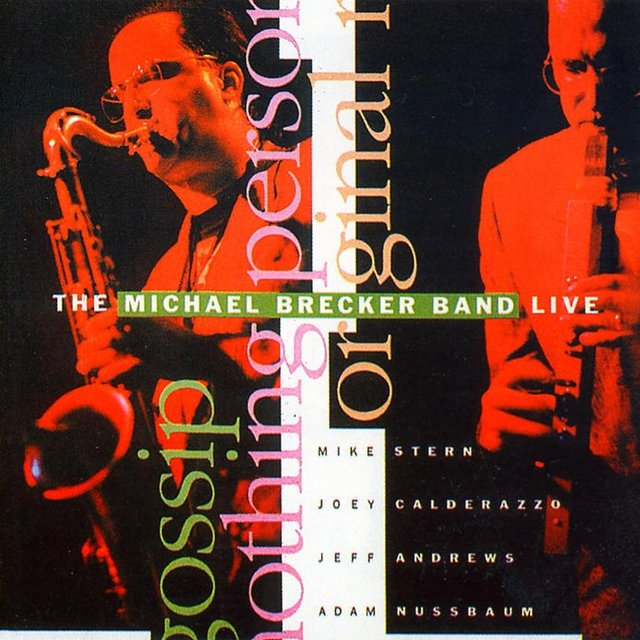 The Michael Brecker Band Live