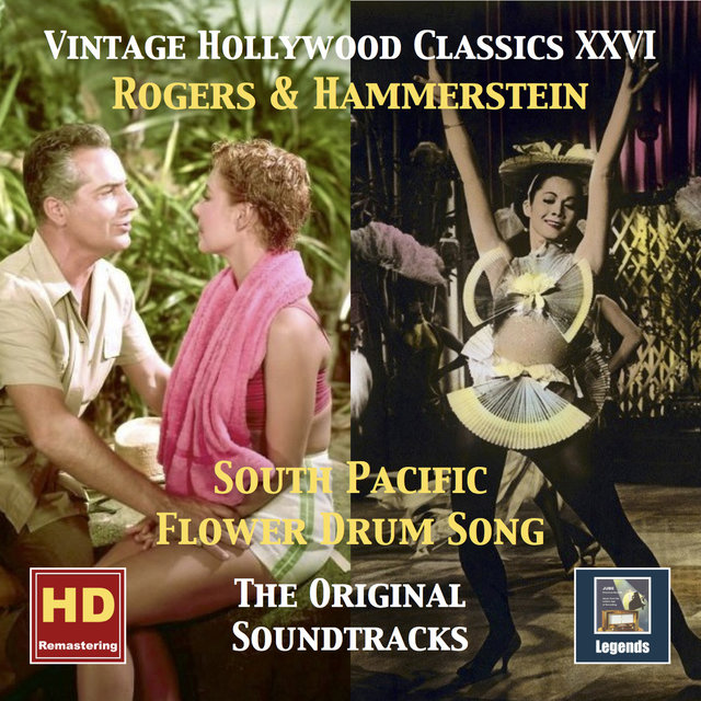 Vintage Hollywood Classics, Vol. 26: South Pacific & Flower Drum Song (Original Soundtracks Remastered 2016)