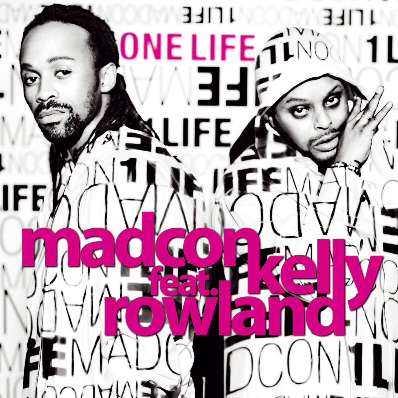 One life (feat. Kelly Rowland)