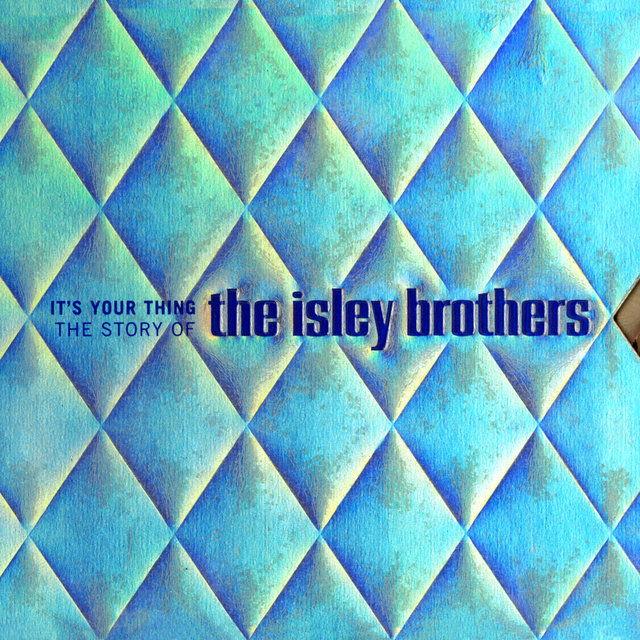 The Isley Brothers on TIDAL