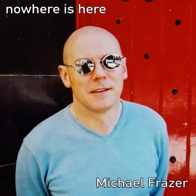 Nowhere Is Here