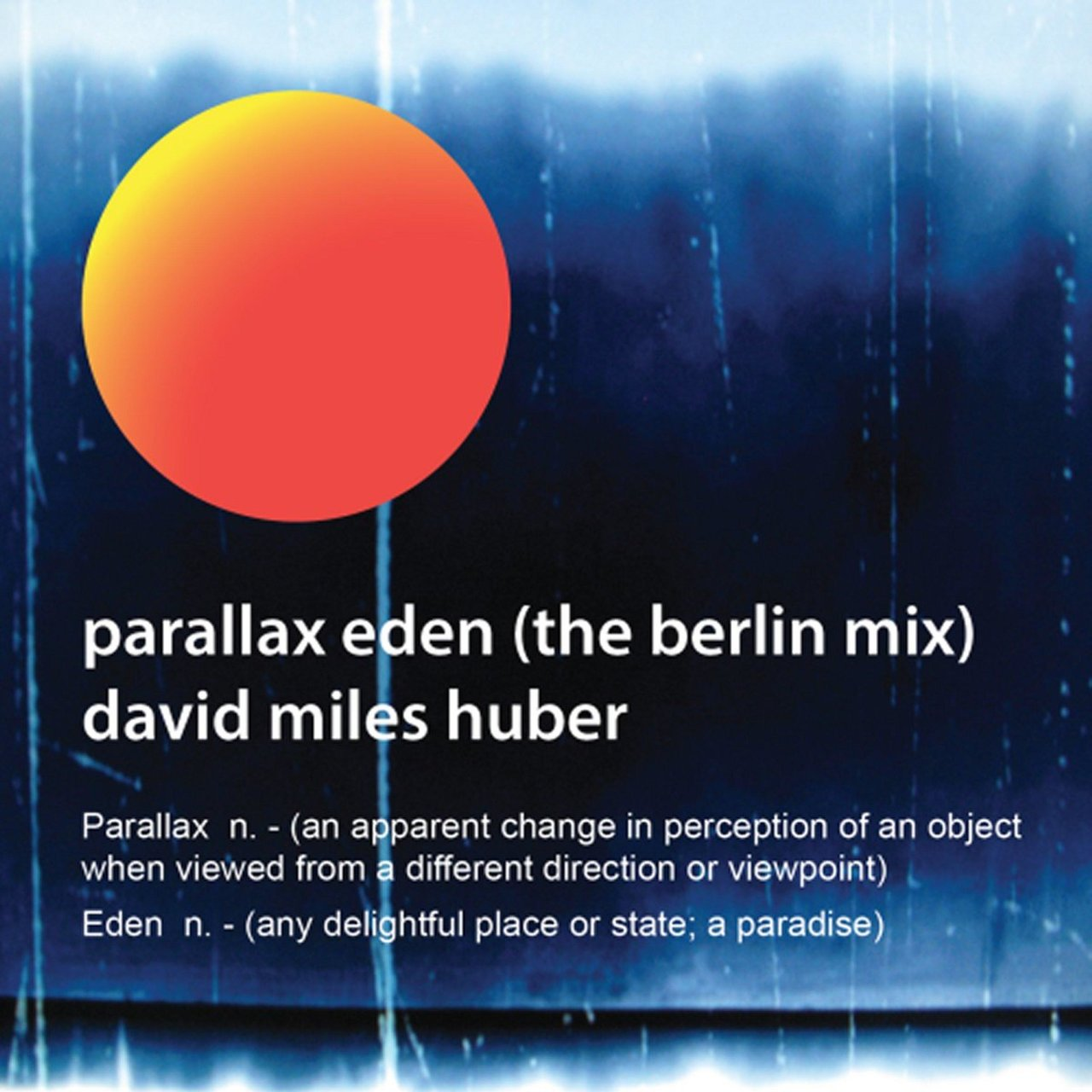 Parallax Eden (Berlin Mix)