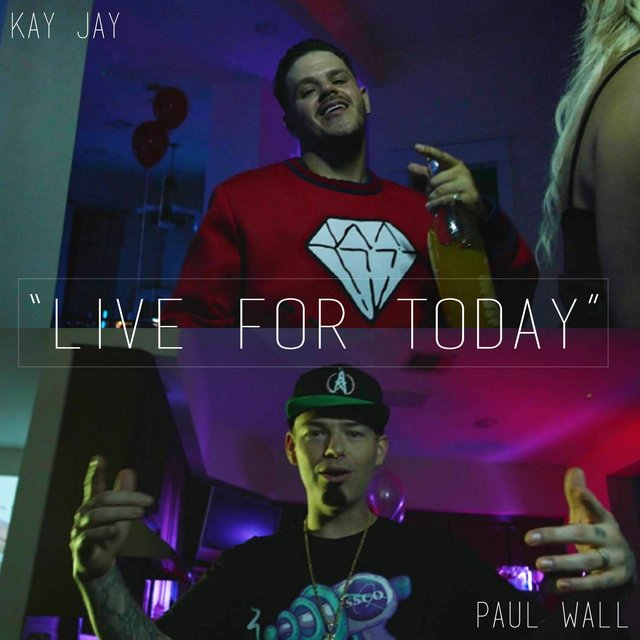 Live for Today (feat. Paul Wall)