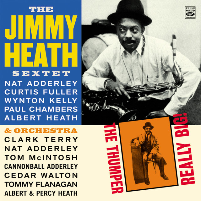 The Jimmy Heath Sextet & Orchesta. The Thumper / Really Big!