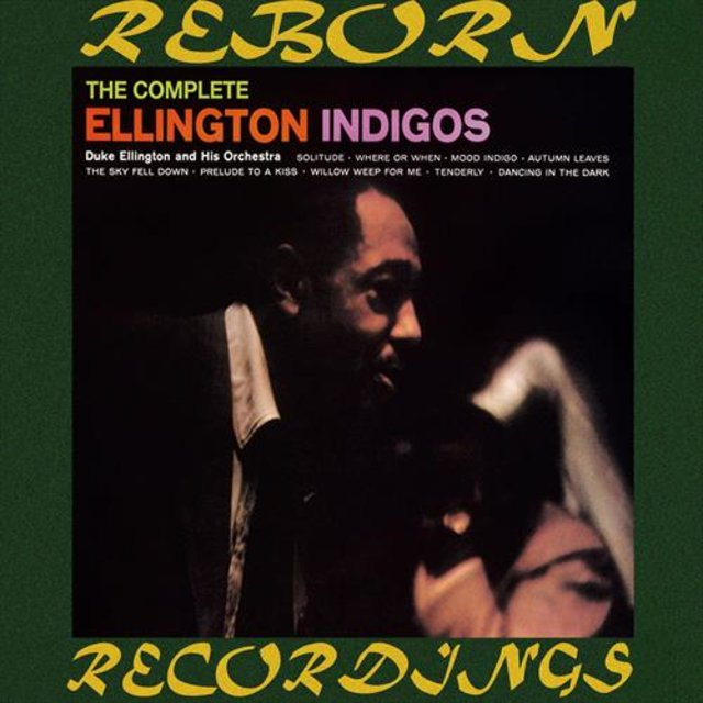 The Complete Ellington Indigos (HD Remastered)