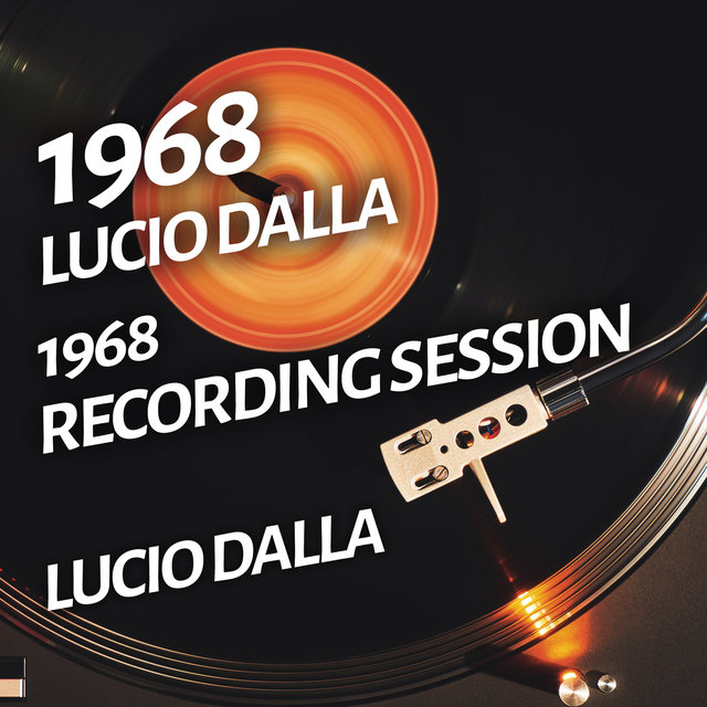 Lucio Dalla - 1968 Recording Session