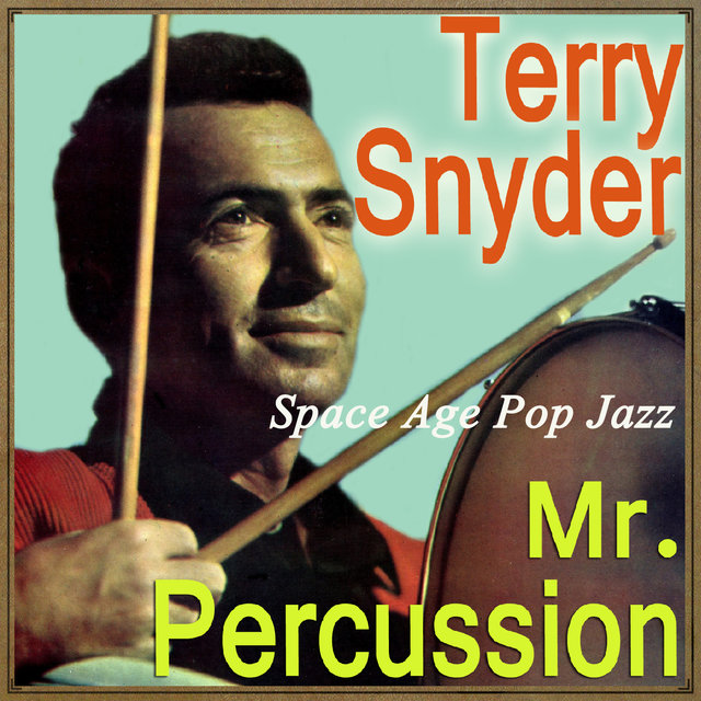 Space Age Pop Jazz, Mr. Percussion
