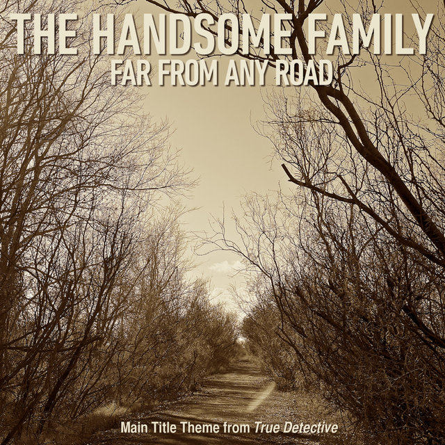 Far From Any Road (Main Title Theme from