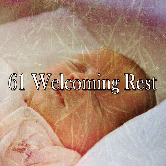 61 Welcoming Rest