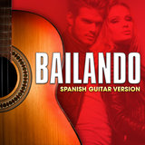 Bailando (Spanish Guitar Version)