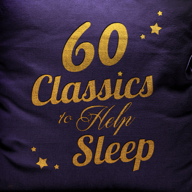 60 Classics to Help Sleep