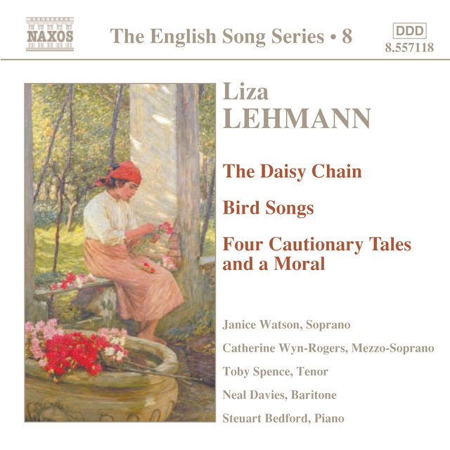 Lehmann: The Daisy Chain / Bird Songs / Four Cautionary Tales (English Song, Vol. 8)