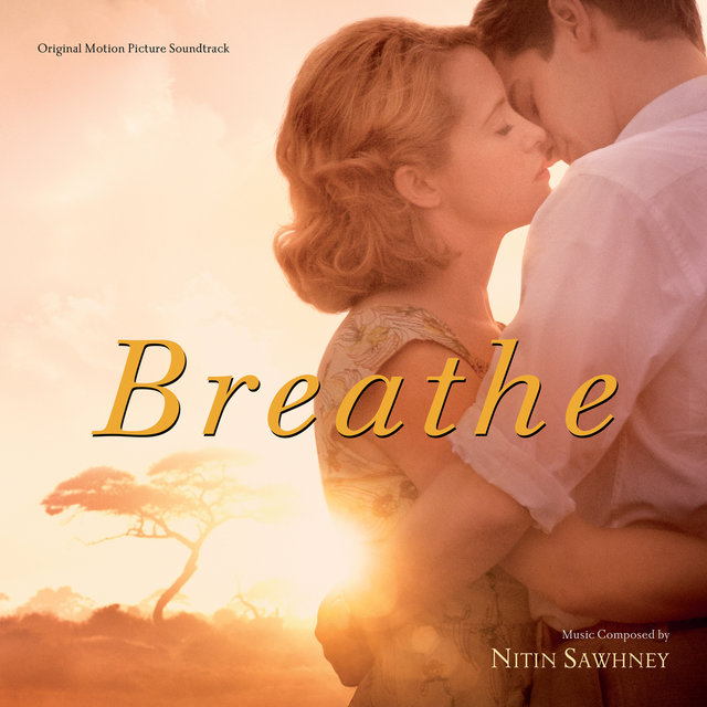 Breathe (Original Motion Picture Soundtrack)