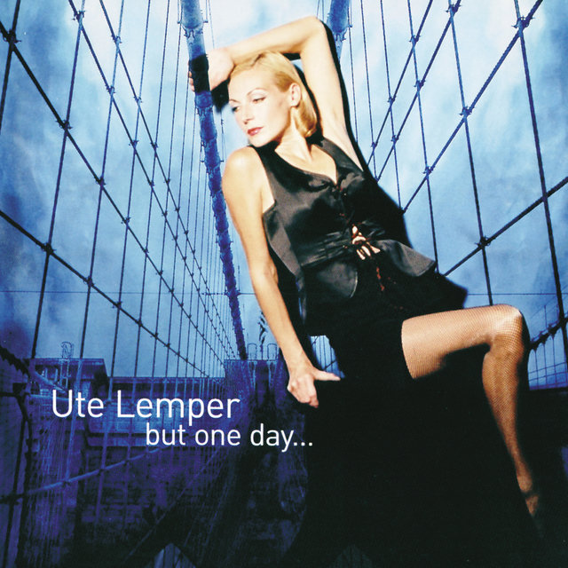 Ute Lemper - But One Day...