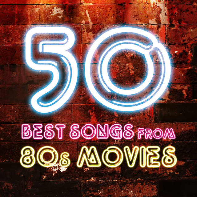 50 Best Songs from 80s Movies