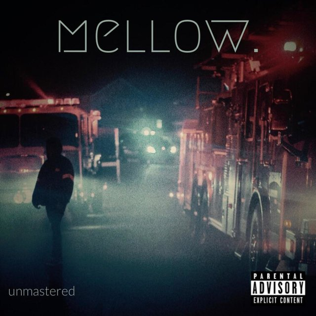 Mellow. Unmastered