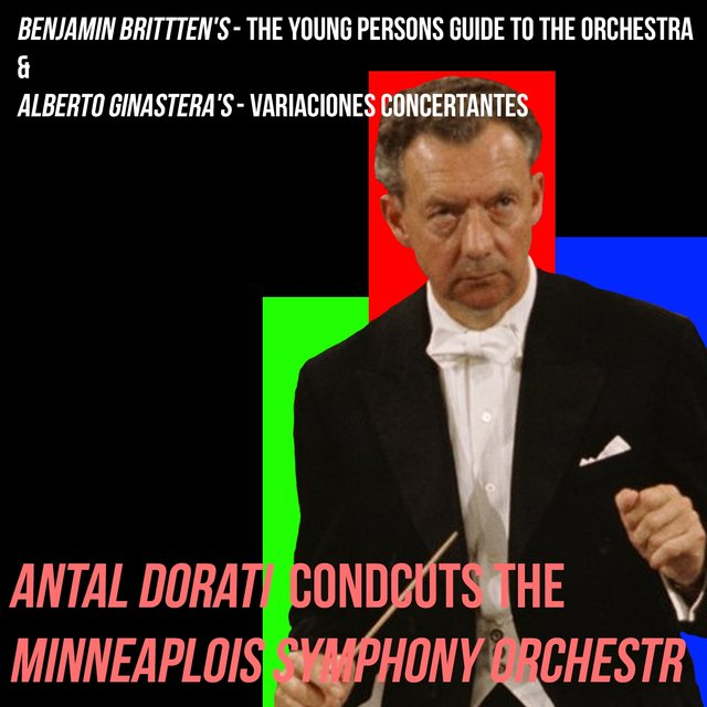 Benjamin Brittten's / The Young Persons Guide To The Orchestra & Alberto Ginastera's / Variaciones Concertantes