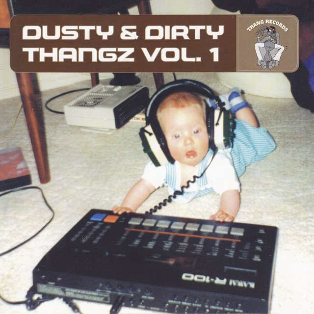Dusty & Dirty Thangz Vol. 1