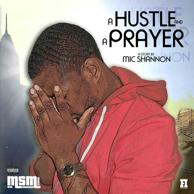 A Hustle and a Prayer
