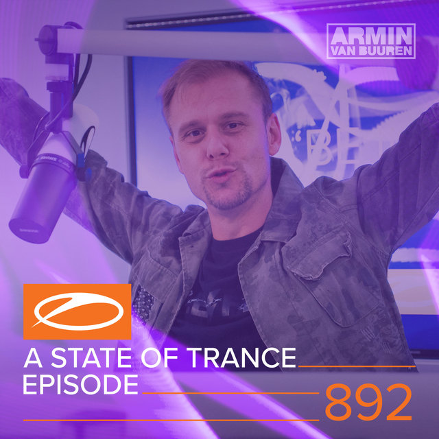 ASOT 892 - A State Of Trance Episode 892