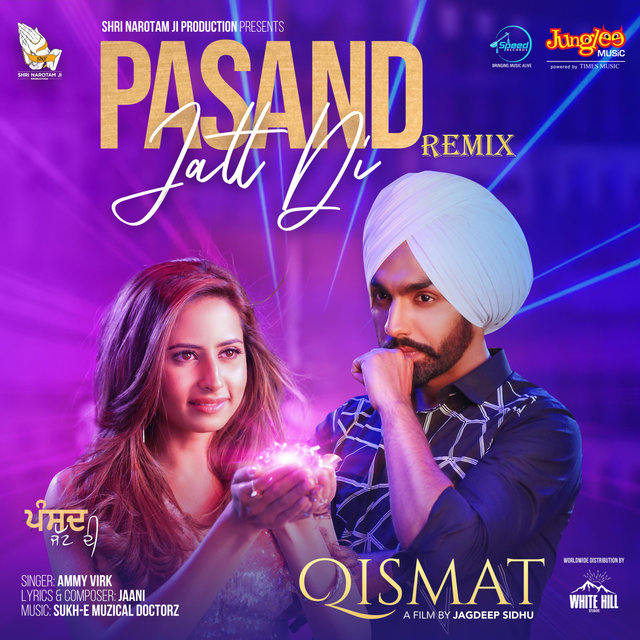 Pasand Jatt Di Remix (From