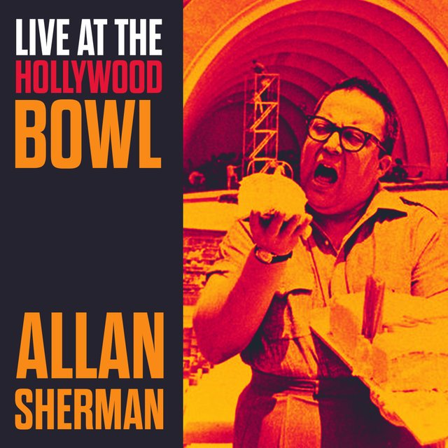 Allan Sherman Live at the Hollywood Bowl