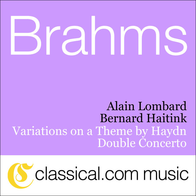 Johannes Brahms, Double Concerto For Violin And Violoncello In A Minor, Op. 102
