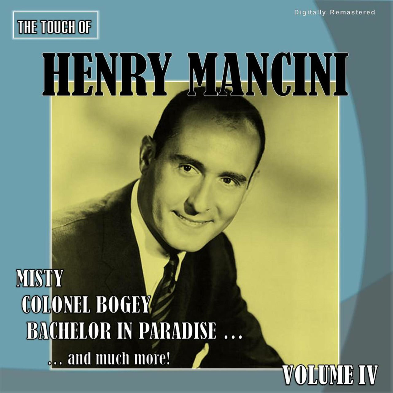 The Touch of Henry Mancini, Vol. 4 (Digitally Remastered)